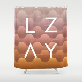 Lazy Shower Curtain