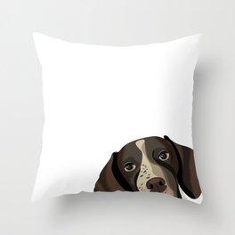German Shorthair Pointer peeking dog portrait cute art gifts for dog breed lovers Throw Pillow