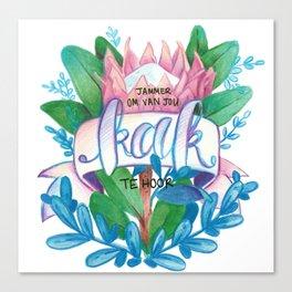 Jammer Om Van Jou Kak Te Hoor Canvas Print