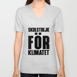 SKOLSTREJK FOR KLIMATET Unisex V-Neck