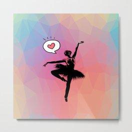 Ballerina Love Metal Print