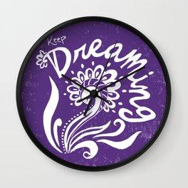 Keep Dreaming- Purple Wall Clock