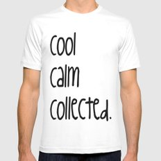 cool,calm,collected White MEDIUM Mens Fitted Tee