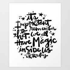 Magic Inside Art Print
