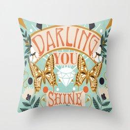 Darling You Shine Throw Pillow