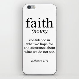 Hebrews 11:1 Faith Definition Black & White, Bible verse iPhone Skin