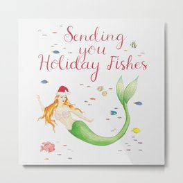 Sending you Holiday Fishes Metal Print