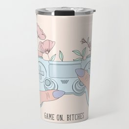 Game On, Bitches Travel Mug