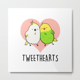 Tweet Hearts Cute Bird Pun Metal Print