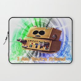 I Am You're Friend Laptop Sleeve