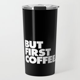 But First Coffee Typography Poster Black and White Office Decor Wake Up Espresso Bedroom Posters Travel Mug