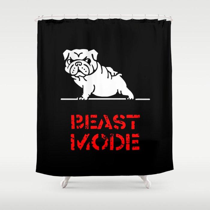 Beast Mode English Bulldog Shower Curtain