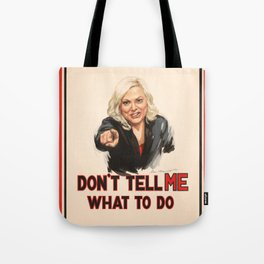 Don't Tell Amy What to Do Tote Bag