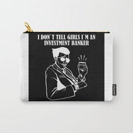 Banker Investment Banker Investment Hustler Carry-All Pouch
