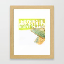 SUNDAYS ARE FOR SOULMATES / Nothing is wrong Framed Art Print