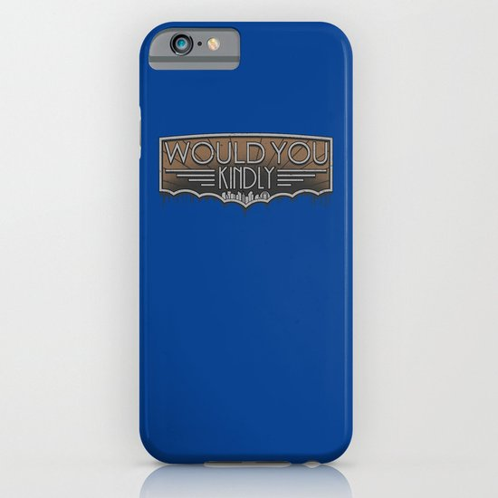 Would You Kindly iPhone & iPod Case