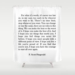 F.scott - for what Shower Curtain