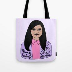 Mindy Kaling is my spirit animal Tote Bag