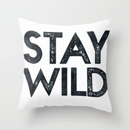 STAY WILD Vintage Black and White Throw Pillow
