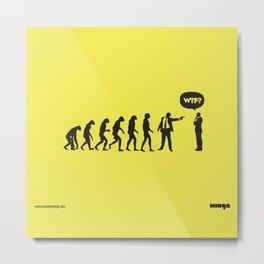 WTF? Evolution! Metal Print