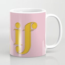 As if Clueless Quote Retro Pastel Pink Coffee Mug