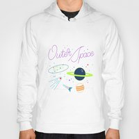 outer space Hoodies featuring Outer Space! by Conscious Transmitter