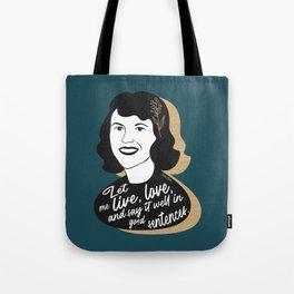 Let Me Live - Sylvia Plath - Teal Tote Bag