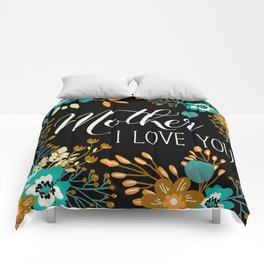 Mother's Day (Mother I Love You) Comforters