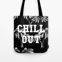 tupac Tote Bags featuring Chill Out by Text Guy