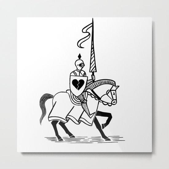 Knight of broken hearts Metal Print