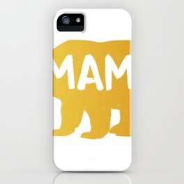 Witty Mom Novelty Caution Mama Bear on Board Best Mothers Day Gift iPhone Case