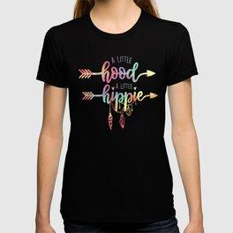A little hood, a little hippie, quote T-shirt