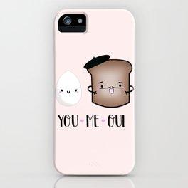 You, Me, Oui iPhone Case