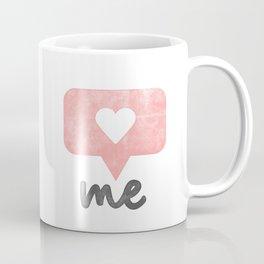 Love Your Self Coffee Mug
