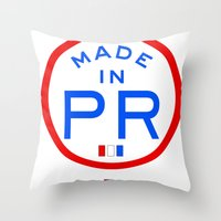 puerto rico Throw Pillows featuring Made in PR - Puerto Rico by DCMBR - December Creative Group