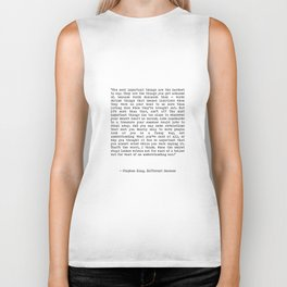 The Most Important Things Are The Hardest To Say Life Quote By Stephen King, Creative And Motivation Biker Tank