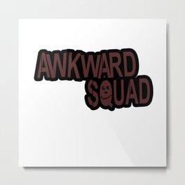 awkward squad Metal Print