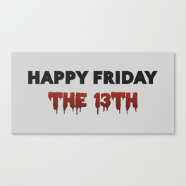 The Bloody Friday Canvas Print