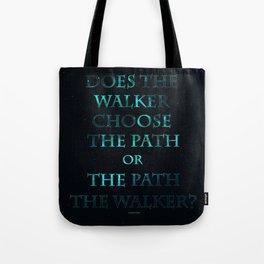 Walker or Path Tote Bag