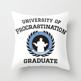 University of Procrastination Throw Pillow