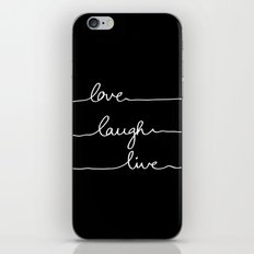 Love Laugh Live (Black) iPhone & iPod Skin