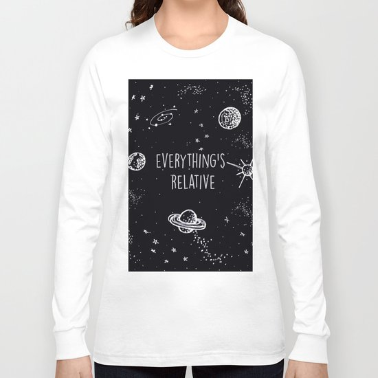 Everything's  Relative Long Sleeve T-shirt