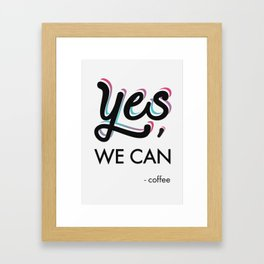 YES, we can. Framed Art Print
