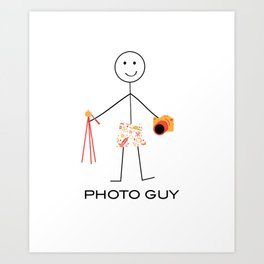 Funny Mens Photography Guy Art Print