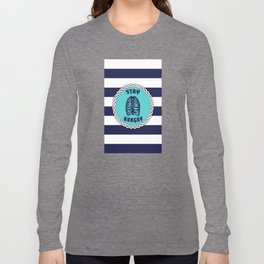 Stay Hungry - Blue Stripes  Long Sleeve T-shirt