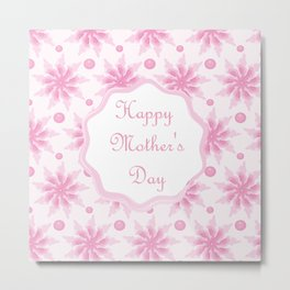 Mother's day. Mom! I love you! beautiful flowers. Candy Metal Print