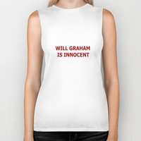 will graham Biker Tanks featuring Will Graham Is Innocent by TheseRmyDesigns