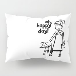 Oh, happy day! Pillow Sham