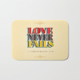 Love Never Fails! Bath Mat
