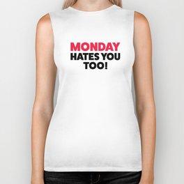 Monday hates you! Biker Tank